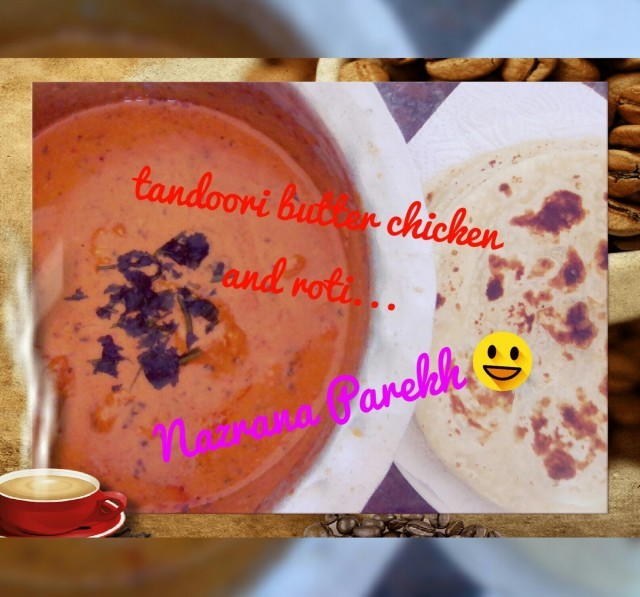 Tandoori Butter Chicken And Roti