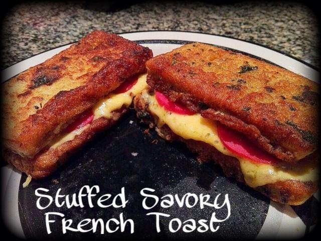 Stuffed Savory French Toast