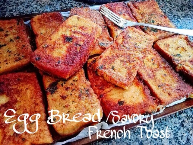 Savory French Toast (egg Bread)