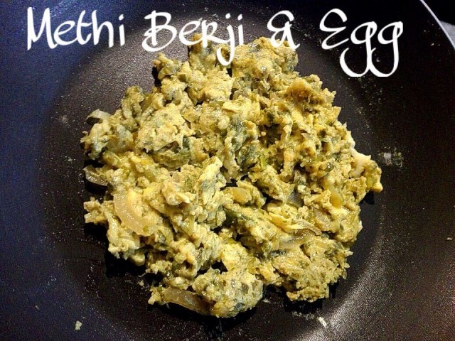 Methi Berji & Egg