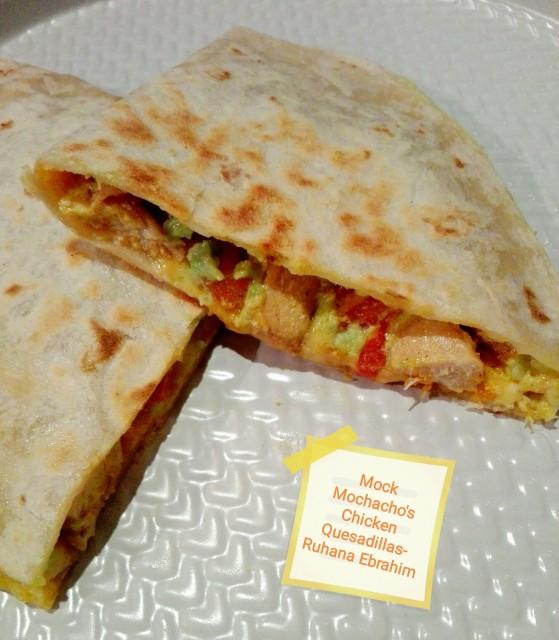 Mock Mochacho's Chicken Quesadillas