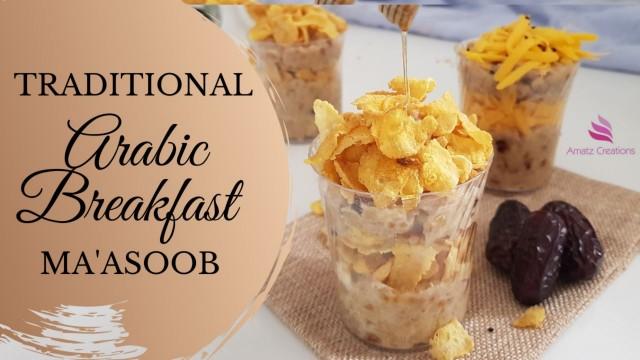 Masoob - Arabic Breakfast